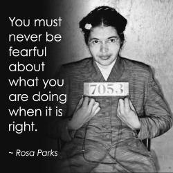 Rosa Parks would have been 100 years old today. Honor her legacy by being brave, bold and yourself.