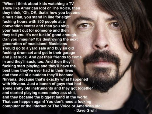 wreckroom:  Dave Grohl nailed it with this one.