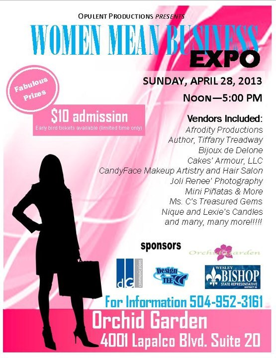 NEW EVENT! Opulent Productions presents…WOMEN MEAN BUSINESS, an expo to promote black women owned businesses in our local NOLA area. Tickets are $10.00 to attend the event. !! PLEASE come out and support locally owned businesses that are providing positivity to our community!   For more information CLICK HERE!   #NOLAHollyWoodApproved @NGNola