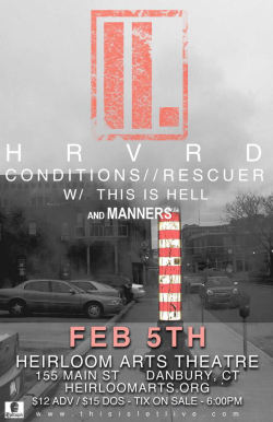 2/5 - letlive. HRVRD, This Is Hell, Conditions, Rescuer and Manners.$12 adv / $15 at the door  Tickets going fast, get them ASAP (cheaper too) Click here for Tickets