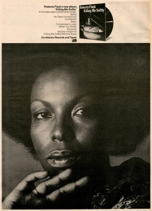 superseventies:  Roberta Flack, 'Killing Me Softly' 1973 promo advertisement.