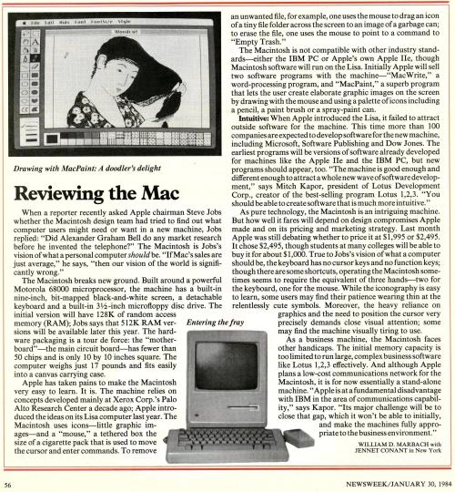 "nwkarchivist:  Apple's Macintosh PC Introduced On This Day In 1984 Newsweek January 30, 1984  This probably blew some minds back then: ""To remove an unwanted file, for example, one uses the mouse to drag an icon of a tiny file folder across the screen to an image of a garbage can; to erase the file, one uses the mouse to point to a command to ""Empty Trash."""