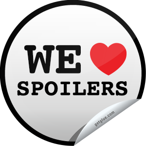 I just unlocked the We Love Spoilers! sticker on GetGlue                      53834 others have also unlocked the We Love Spoilers! sticker on GetGlue.com                  Oh my, spoilers! Who doesn't love them? Especially good and juicy ones. We've got a few for you today. Head over to the media pages for The Walking Dead, Game of Thrones, Breaking Bad, How I Met Your Mother, Pretty Little Liars, Dexter, New Girl, Scandal, The Mindy Project, True Blood, Dancing with the Stars, and The Vampire Diaries, and enjoy! Don't forget to like them to spread the love of spoilers around.