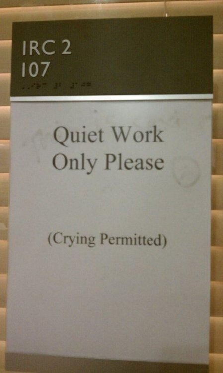 Library Permits Quiet Weeping SHHHHHH!!! …   just let it out