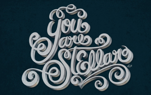 Typeverything.com - You are Stellar - Hay-Day Project by Maia.