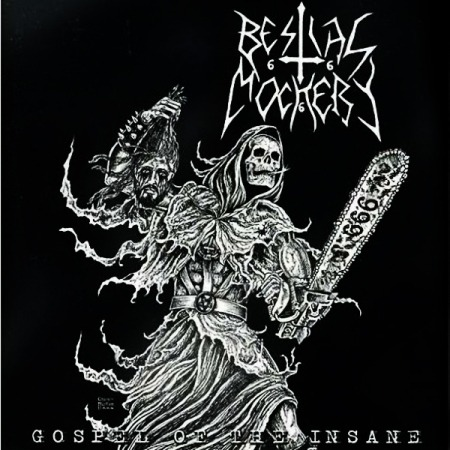 rockandmetalcovers:  Bestial Mockery - Gosple of the Insane (2006)