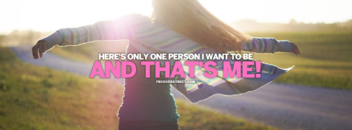 Only One Person I Want To Be Quote