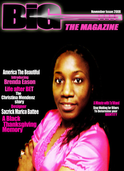 Me on the cover of the November issue of BIG The Magazine.