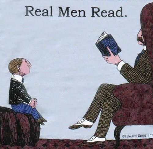 "Gorey Details / Edward Gorey : ""Real Men Read"""