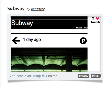 The Subway theme is now available in the Theme Garden!  In your Tumblr dashboard, click on 'Customize', and look under 'Theme' if you scroll down, you can find 'Subway' and install it from there.