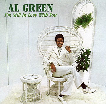 good cover #5: al green is so in love with you, whatever you want to do is alright with him. cause you make him feel so brand new, and he wants to spend his life with you!
