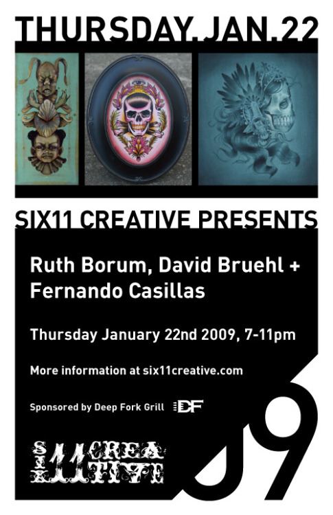 January 22nd 2009, 7-11pm: Ruth Borum, David Bruehl & Fernando Casillas We are proud to have 3 very talented local artists to start off the year. Come show your support for these local talents.