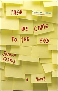 #3: Then We Came to the End by Joshua FerrisYou know how on The Simpsons, the characters go through about ten minutes of random events before the plot of the episode actually materializes? Well, that's kind of how this is. The first third of Then We Came to the End is filled with short stories from a failing advertising agency. They are not cohesive, but reveal what daily life might be like in a place filled with input meetings and swivel chairs. It's not until later that the true plot reveals itself. Once this happens, though, it is easy to connect with the characters and their experiences. The book shows that we all meet people who are just a tiny blurb in the context of a lifetime, but in some way or another, they change who we are. For those who have lived in a cubicle, had an office romance, or just spent to much time under a florescent light bulb, Then We Came to the End will truly resonate and even make you feel the need to update your resume.