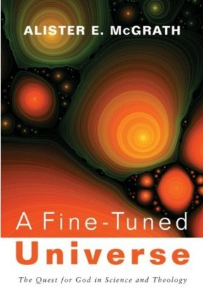 "Alister McGrath - A Fine-Tuned Universe: The Quest for God in Science and Theology Want.  In this landmark work, based on his 2009 Gifford lectures, Alister McGrath examines the apparent ""fine-tuning"" of the universe and its significance for natural theology. Exploring a wide range of physical and biological phenomena and drawing on the latest research in biochemistry and evolutionary biology, McGrath outlines our new understanding of the natural world and discusses its implications for traditional debates about the existence of God."