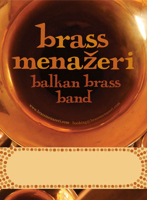 Nice big poster for the band Brass Menazeri. Bedotted blank space in which to publish dates and venues. Custom type in the Chuck Jones mode.