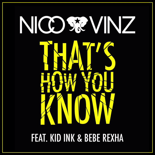 That's How You Know feat. Kid Ink & Bebe Rexha