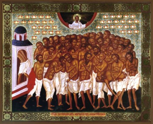 "The 40 Holy Martyrs of Sebaste (Commemorated by the Holy Orthodox Church on March 9/March 22) All of them were soldiers in the Roman army and steadfastly believed in the Lord Jesus. When the persecution of Christians began during the reign of Licinius, they were brought to trial before the commander. When he threatened to strip them of their honor as soldiers, one of them, St. Candidus, responded, ""Not only the honor of being a soldier, but take away our bodies, for nothing is more dear or honorable, to us than Christ our God."" After that, the commander ordered his servants to stone the holy martyrs. While the servants were hurling stones at the Christians, the stones turned and fell back on the servants, severely striking them. One of the stones struck the commander's face and knocked out his teeth. The torturers, angry as wild beasts, bound all of the holy martyrs and tossed them into the lake and stationed a guard around it so as to prevent any of them from escaping. There was a terrible frost and the lake froze around the bodies of the martyrs. So that their pain and suffering would be worsened, and in order to persuade one of them to deny Christ and acknowledge the idols of Rome, the torturers heated a bath by the side of the lake in sight of the frozen martyrs. Indeed, one of them was persuaded. He came out of the water and entered the bath. And behold, an extraordinary light appeared from heaven which warmed the water in the lake and the bodies of the martyrs. With that light, thirty-nine wreaths descended from heaven over their heads. Upon seeing this, a guard on the shore removed all his clothes, confessed the Name of the Lord Jesus and entered the lake so that he could become worthy of the fortieth wreath in place of the betrayer. Indeed, the last wreath descended upon him. The next day the entire town was astonished when they saw that the martyrs were still alive. Then, the wicked judges ordered that the lower part of their legs be broken and their bodies thrown into the water so Christians could not recover them. On the third day the martyrs appeared to Peter, the local bishop, and summoned him to gather their relics and remove them from the water The bishop with his clergy went out into the dark of night and beheld the relics of the martyrs shining brightly in the water. Every bone which was separated from their bodies floated to the top and glowed like a candle. Bishop Peter gathered and honorably buried them. The souls of these martyrs, who suffered for all of us, went to the Lord Jesus, resurrected with glory. They suffered honorably and were crowned with unfading glory in the year 320 A.D. (From the Prologue of Ochrid)"