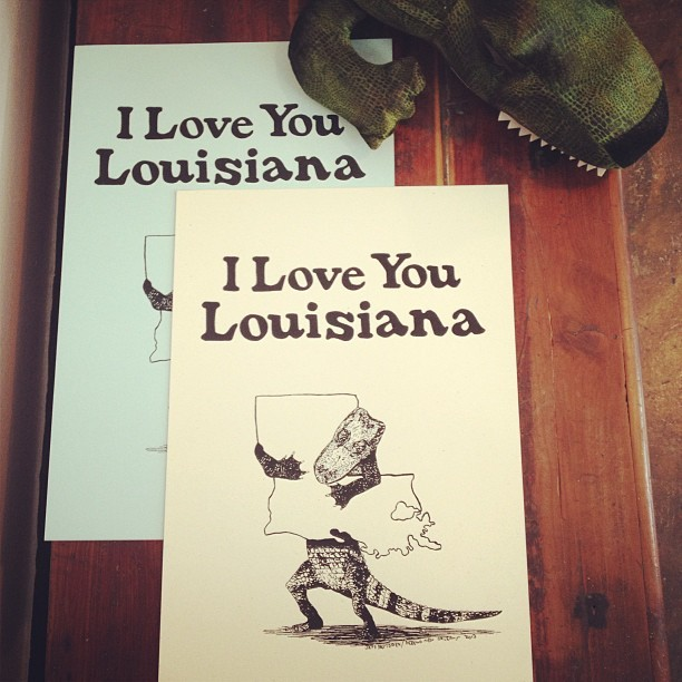 defendneworleans:  I Love You Louisiana posters now online.  Handprinted by Hannah Jegart.  Love it!