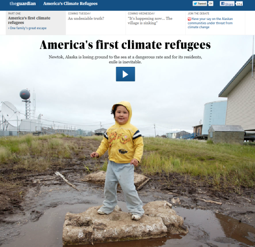 "The Guardian has a multi-part, video heavy media set on climate refugees in America. I'd argue that the title ""first"" is a misnomer and would point to the coastal communities in Texas, New Orleans, and the Carolinas who've been retreating from the coasts for several years.  But, the point is made - that sea-level rise and coastal erosion is much more aggressive than at anytime in history. Thus, tens of thousands of people are at immediate risk, especially the poor. The above is one minute.  The people of Newtok, on the west coast of Alaska and about 400 miles south of the Bering Strait that separates the state from Russia, are living a slow-motion disaster that will end, very possibly within the next five years, with the entire village being washed away. The Ninglick River coils around Newtok on three sides before emptying into the Bering Sea. It has steadily been eating away at the land, carrying off 100ft or more some years, in a process moving at unusual speed because of climate change. Eventually all of the villagers will have to leave, becoming America's first climate change refugees."