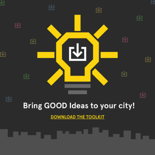 good:  Bring GOOD Ideas for Cities to Your City: Download Our Toolkit- Alissa Walker wrote in Cities, Ceos For Cities and Urban Design  Since 2008, we've been we've been hosting GOOD Ideas for Cities events across the country, where local creatives team up with civic leaders to solve real-life urban challenges. The initiative has resulted in dozens of implemented solutions, from a board game that helps house the homeless in L.A., to a neighborhood revitalization project in Dallas, to a network of urban beacons which connects St. Louis both physically and virtually. Now, in partnership with CEOs for Cities, and thanks to a generous grant from ArtPlace, we've published a toolkit that will allow anyone who wants to make a difference in their community to launch a GOOD Ideas for Cities initiative locally.  Continue reading on good.is