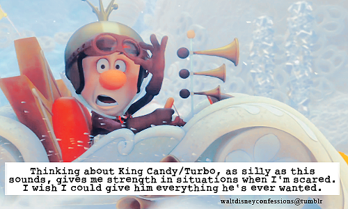 "waltdisneyconfessions:   ""Thinking about King Candy/Turbo, as silly as this sounds, gives me strength in situations when I'm scared. I wish I could give him everything he's ever wanted.""    ((OOC: AHHHH THIS IS MY FRIEND PIRKA'S I JUST KNOW IT :DD!! And I agree!))"