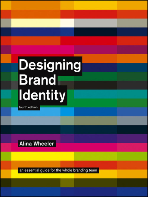 bookstairs:  Brand Design Guide by Alina Wheeler This book by author Alina Wheeler is the ultimate guide for graphic designers. With latest research and analysis of brand strategies you will learn how to develop a successful brand identity. The book includes more than 30 case studies and shows a five-phase process for creating a brand identity. Buy the book on Amazon.com via: BookStairsFacebook // Twitter // Google+ // Pinterest