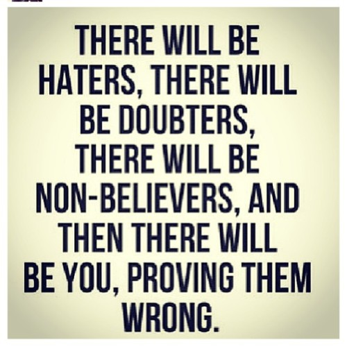 jsttrstgodgrl:  #damnskippy #haters #doubters #nonbelievers #you #prove #proof #wrong #provethemwrong