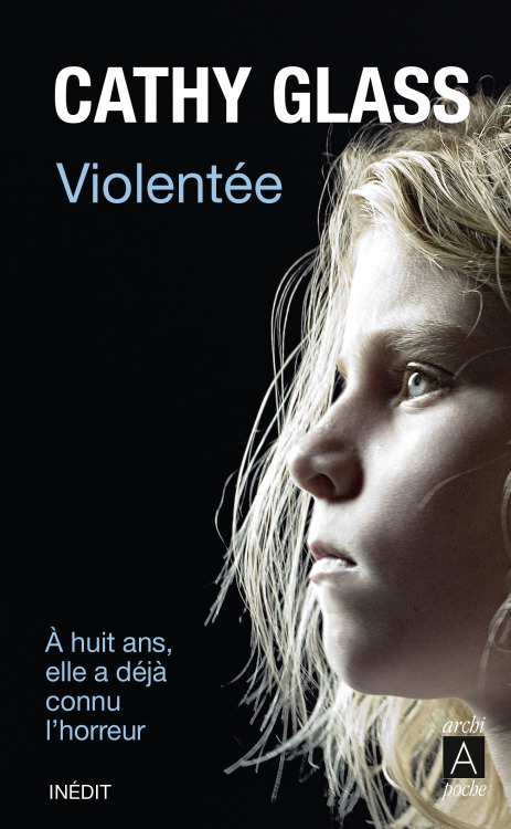 Cathy Glass Violentée Couverture : dpcom.fr © Getty Images