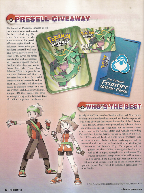 pokescans:  PokéCenter article previewing Pokémon Emerald, from Nintendo Power volume 190 (Page 96.) Surprisingly, the Frontier Battle Passes and Emerald tins never became a big deal on ebay.