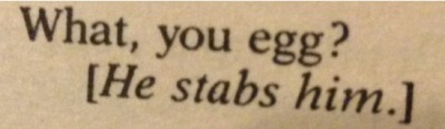 This is my favourite Shakespeare quote