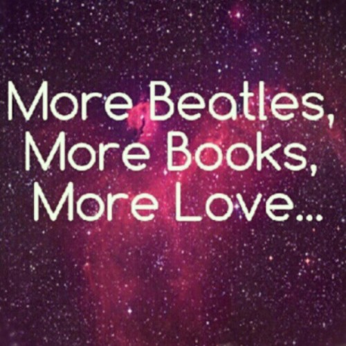 Good things in life are just in front of us. #Beatles #Books #Love #Music #Life #Peace <3