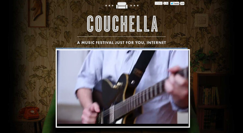 Couchella - A Music Festival Just For You, Internet oh hay, this is happening right now. they're calling it an internet music festival, but it's probably more of a live youtube mixtape, at any rate they're going to play a bunch of music that they like and also one of my songs at some point in the next couple hours. could be cool—watch it. -mat