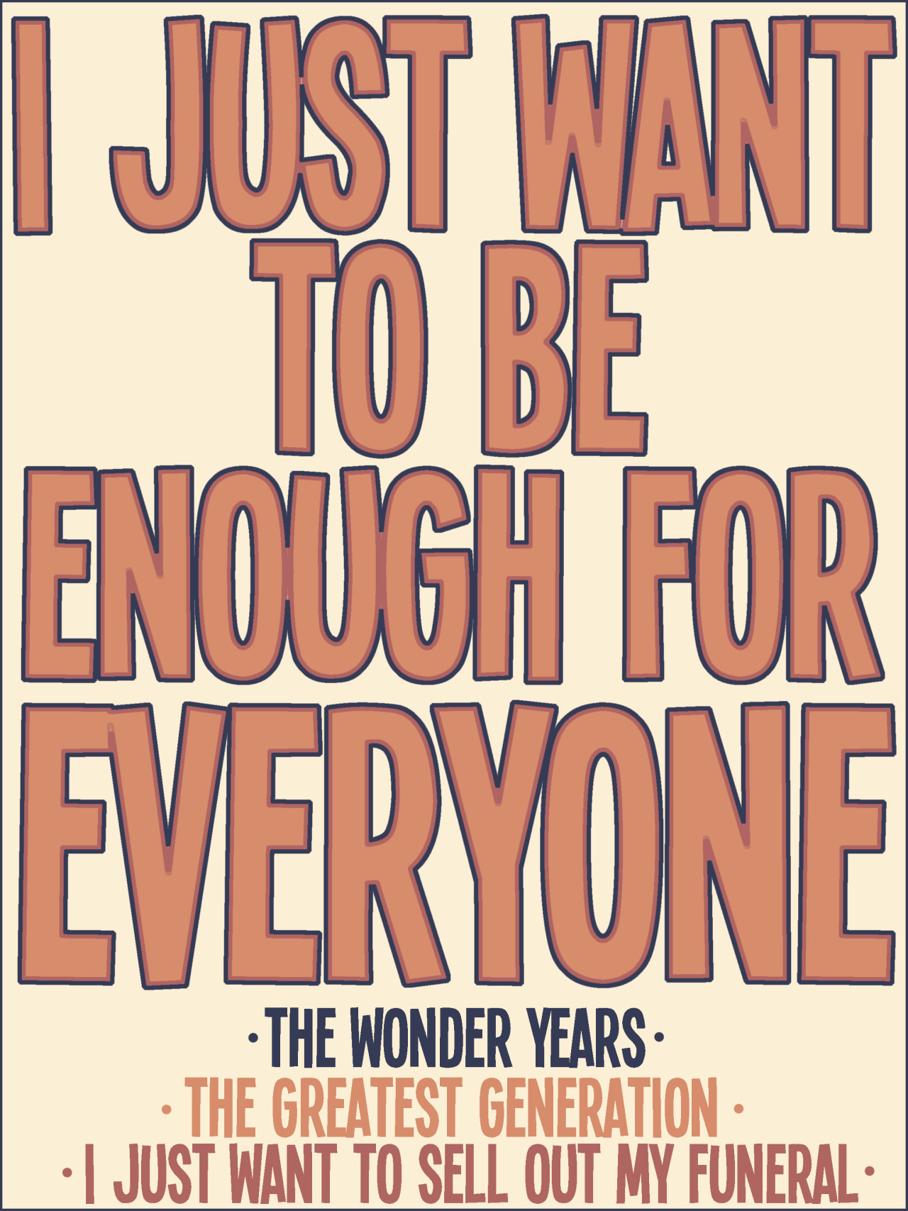 fluxeyes:  This is why The Wonder Years are my favorite band. They understand so badly.