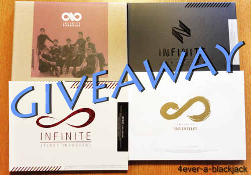 4ever-a-blackjack:  Welcome to my first giveaway! I decided to give away my Infinite albums. Here is what you can win: First Invasion (Mini Album) Evolution (Mini Album) Paradise (Repackaged Full Album + Photocard) Infinitize (Mini Album) Rules You do not have to be following me. Reblog only once. Multiple reblogs won't increase your chances. Liking counts as one more entry. No giveaway blogs. I will ship internationally. Your askbox must be open. If the winner doesn't want all the prizes, I will pick a second winner. If the winner doesn't reply within 24 hours, I will pick another winner. Giveaway ends on May 20th. Good luck everyone! =)