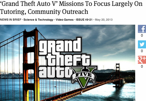 theonion:  'Grand Theft Auto V' Missions To Focus Largely On Tutoring, Community Outreach: Full Report