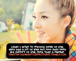 ygentertainmentconfessions:   When I listen to previous songs of 2ne1, dara had a lot of lines but now she's more like support of 2ne1, more than a member.