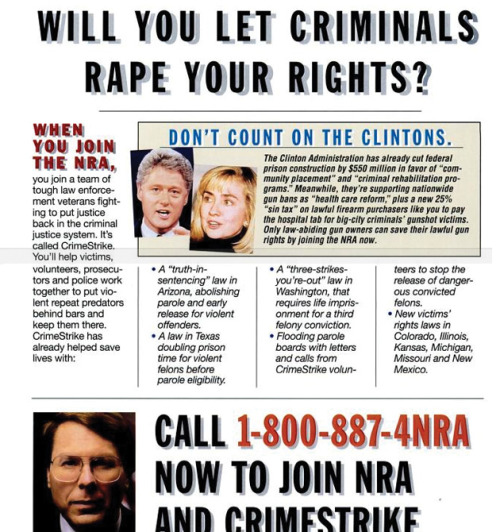 "Actual NRA ad campaign from 1994: ""Don't Let Criminals Rape Your Rights."" It was part of a decade-long push for prison construction projects—and harsher sentences to keep them full."
