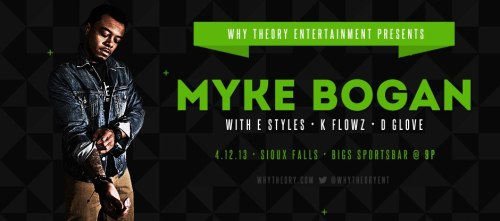 4/12 & 4/13 Myke Bogan announces shows in Vermillion and Sioux Falls, South Dakota. Presented by Why Theory Entertainment get your tickets ASAP! Purchase tickets at http://www.whytheory.com/