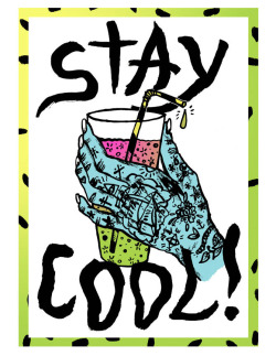 Stay Cool… one of my prints from the Magic Wierdos Never Die exhibition. Pick one up from Scawfell Street