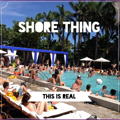 Today is a Shore Thing. #Sunday #Miami @ShoreClubSobe