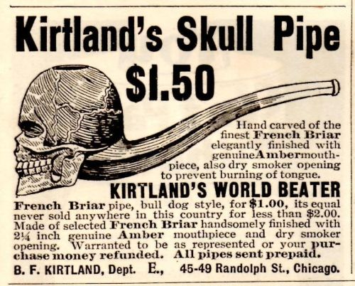 hollyhocksandtulips:  Skull pipe advertisement, 1896