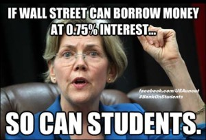 (via Warren Demands Student Loan Interest Must Equal Wall Street Borrowing Rates)