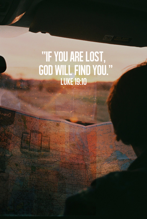 spiritualinspiration:  For the Son of Man came to seek and to save the lost. (Luke 19:10)  Jesus didn't come to please the religious crowd. Jesus didn't come to pander to the social crowd. Instead, Jesus entered the world to save sinners. When we look back over the Gospel of Luke, we see Jesus reach out to men and women, young and old, powerful and forgotten, demon possessed, and the politically connected. He came to save sinners of all shapes, sizes, and stripes. He came to save you and me.