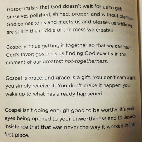 from What We Talk When We Talk About God by Rob Bell #gospel #grace