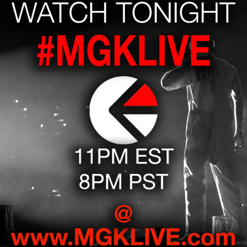 MGK live from the Fonda in Los Angeles Tonight!! #mgklive