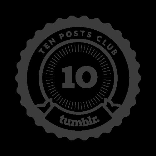 10 posts!