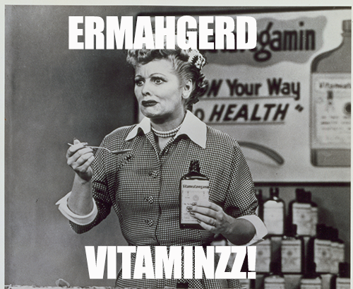ERMAHGERD! I LOVE LUCY!!  Take your vitamins and watch an hour of Lucy, every weekday at 10AM/9C