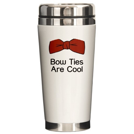 Sold a Bow Ties are Cool ceramic travel mug via CafePress