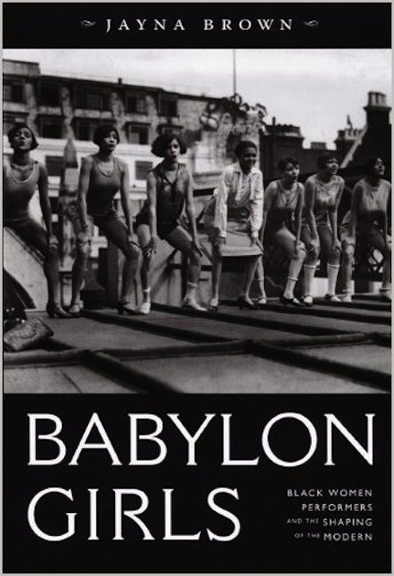 "soulbrotherv2:  Babylon Girls: Black Women Performers and the Shaping of the Modern Babylon Girls is a groundbreaking cultural history of the African American women who performed in variety shows—chorus lines, burlesque revues, cabaret acts, and the like—between 1890 and 1945. Through a consideration of the gestures, costuming, vocal techniques, and stagecraft developed by African American singers and dancers, Jayna Brown explains how these women shaped the movement and style of an emerging urban popular culture. In an era of U.S. and British imperialism, these women challenged and played with constructions of race, gender, and the body as they moved across stages and geographic space. They pioneered dance movements including the cakewalk, the shimmy, and the Charleston—black dances by which the ""New Woman"" defined herself. These early-twentieth-century performers brought these dances with them as they toured across the United States and around the world, becoming cosmopolitan subjects more widely traveled than many of their audiences. Investigating both well-known performers such as Ada Overton Walker and Josephine Baker and lesser-known artists such as Belle Davis and Valaida Snow, Brown weaves the histories of specific singers and dancers together with incisive theoretical insights. She describes the strange phenomenon of blackface performances by women, both black and white, and she considers how black expressive artists navigated racial segregation. Fronting the ""picaninny choruses"" of African American child performers who toured Britain and the Continent in the early 1900s, and singing and dancing in The Creole Show (1890), Darktown Follies (1913), and Shuffle Along (1921), black women variety-show performers of the early twentieth century paved the way for later generations of African American performers. Brown shows not only how these artists influenced transnational ideas of the modern woman but also how their artistry was an essential element in the development of jazz."