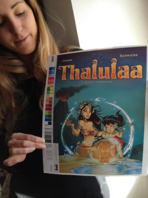 "Cromalin de la couverture du tome 2 de ""Thalulaa"" tout fraîchement reçu !Cromalin cover ""Thalulaa"" Volume 2 freshly received!"